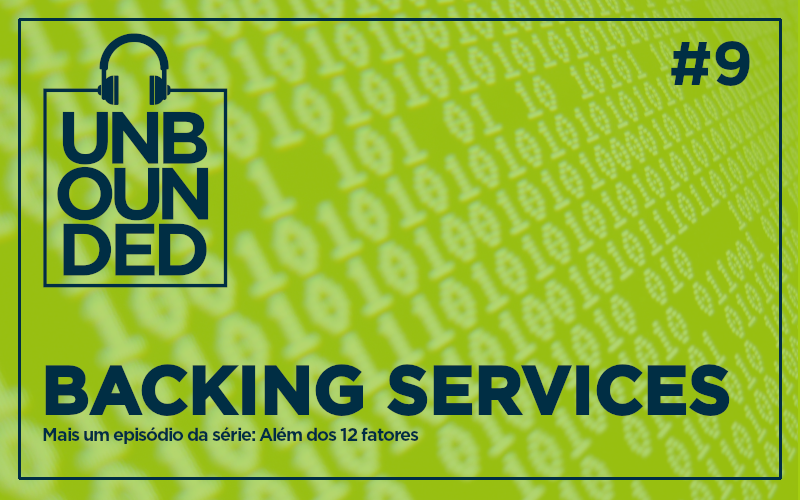 #9 - Backing Services